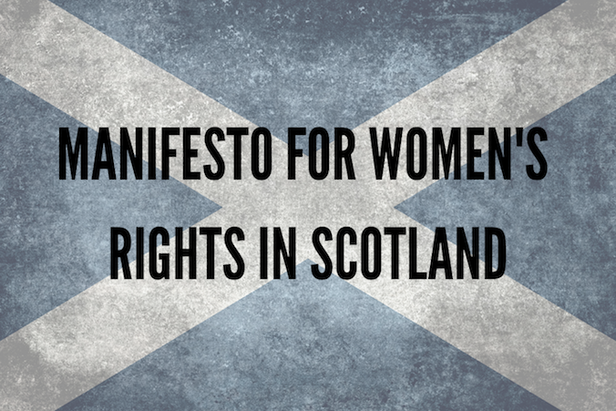 Image of the Scottish flag with the text 'Manifesto for Women's Rights in Scotland'.